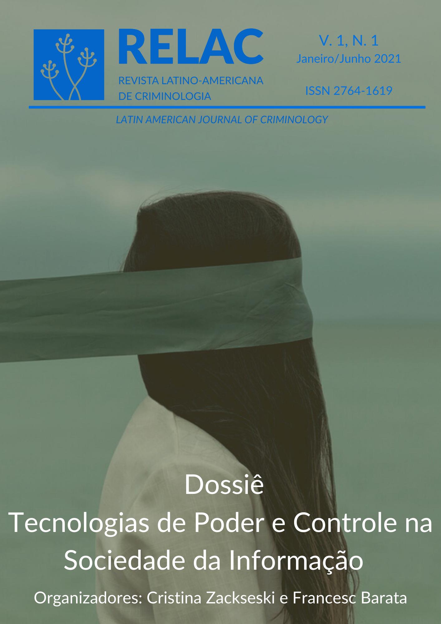 Visualizar v. 1 n. 1 (2021): Dossiê: Tecnologias de poder e controle na sociedade da informação