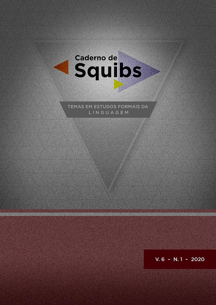 Visualizar v. 6 n. 1 (2020): Caderno de Squibs: Temas em estudos formais da linguagem
