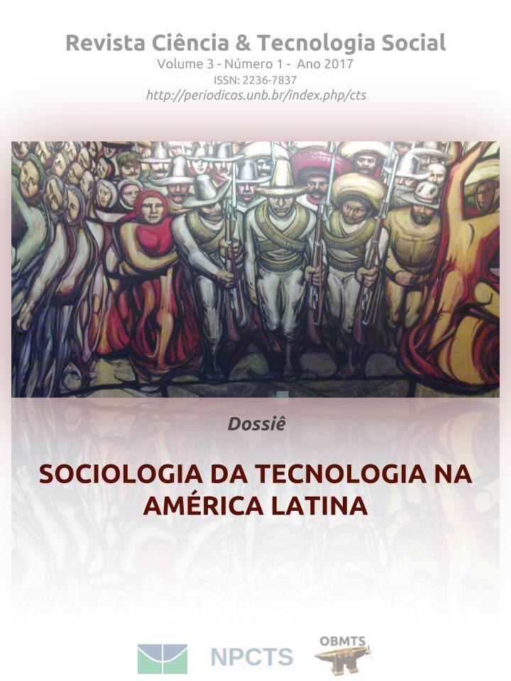 Visualizar v. 3 n. 1 (2017): SOCIOLOGIA DA TECNOLOGIA NA AMÉRICA LATINA