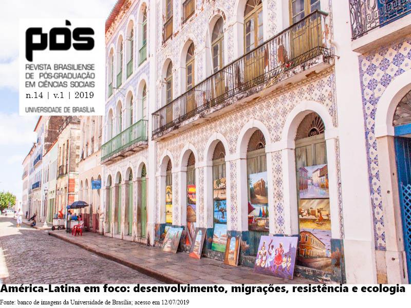 Visualizar v. 14 n. 1 (2019): América-Latina em foco: desenvolvimento, migrações, resistência e ecologia