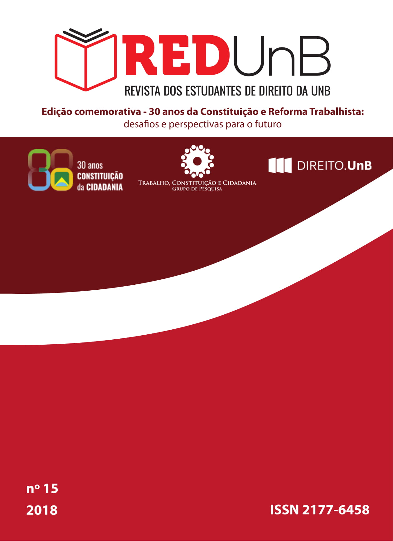 """Visualizar n. 15 (2018): RED UNB """""""" EDIÇÃO COMEMORATIVA DE 30 ANOS DA CONSTITUIÇÃO FEDERAL DE 1988"""