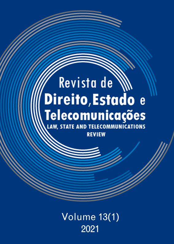 View Vol. 13 No. 1 (2021): Law, State and Telecommunications Review / Revista de Direito, Estado e Telecomunicações